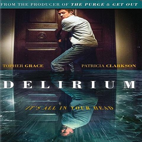 دانلود فیلم Delirium 2018