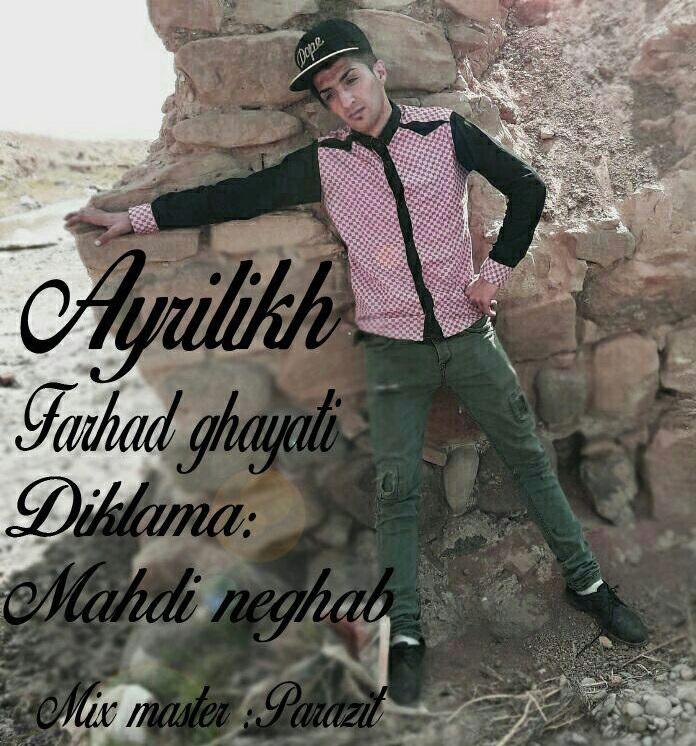 http://s9.picofile.com/file/8330180418/16Farhad_Ghayati_Mahdi_Neghab_Ayrilikh.jpg