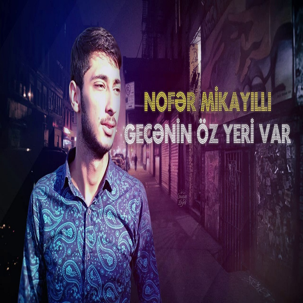 http://s9.picofile.com/file/8330420976/23Nofer_Mikayilli_Gecenin_Oz_Yeri_Var.jpg