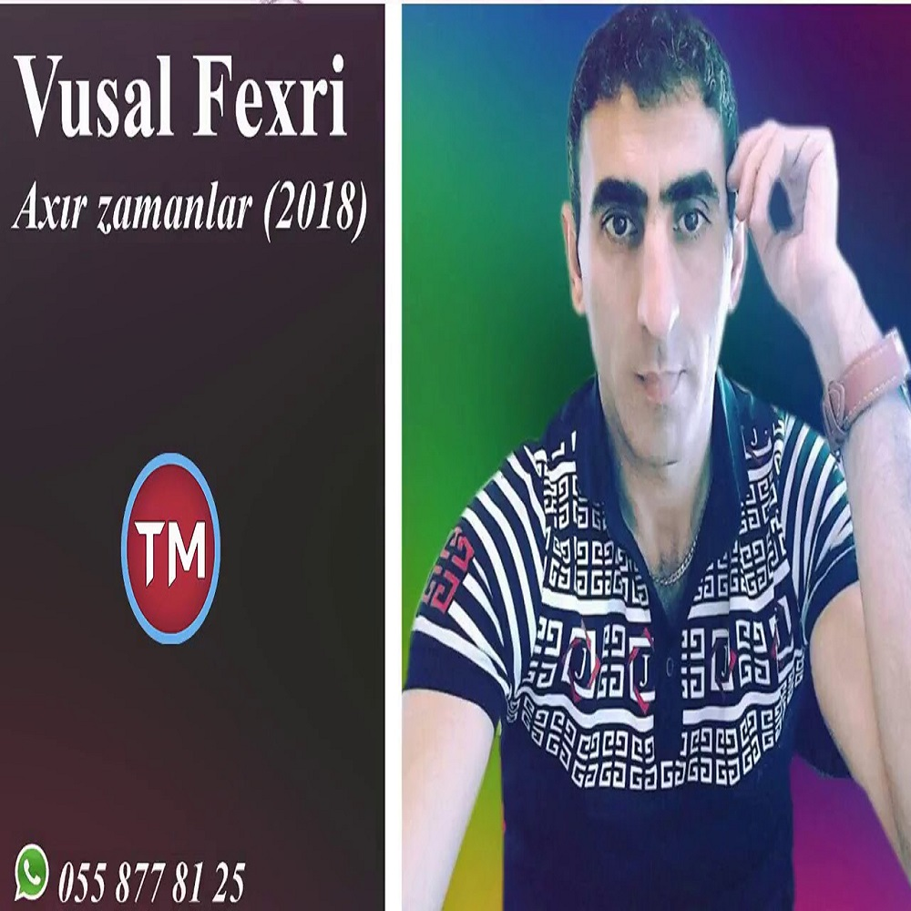 http://s9.picofile.com/file/8331610492/31Vusal_Fexri_Axir_Zamanlar.jpg