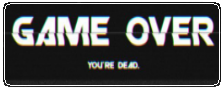 http://s9.picofile.com/file/8332130068/game_over_you_re_dead_by_misstoxicslime_dbfy26i.png