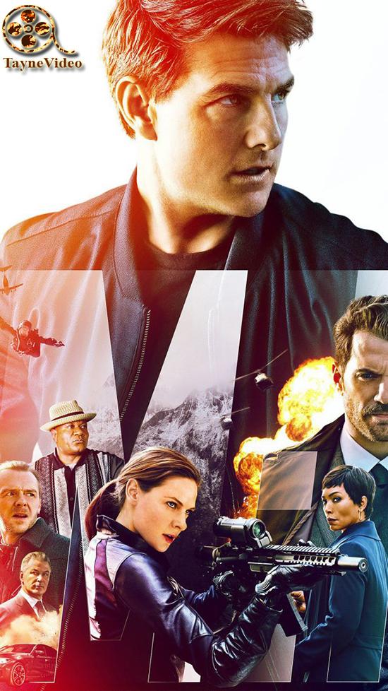 دانلود فیلم ماموریت غیر ممکن افتادن - Mission Impossible Fallout 2018