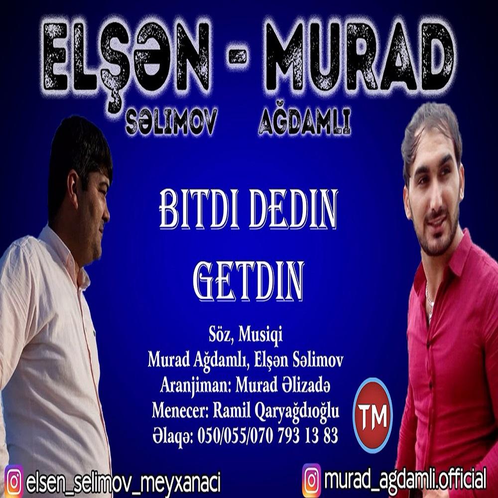 http://s9.picofile.com/file/8333888650/03Elsen_Selimov_Ft_Murad_Agdamli_Bitdi_Dedin_Getdin.jpg