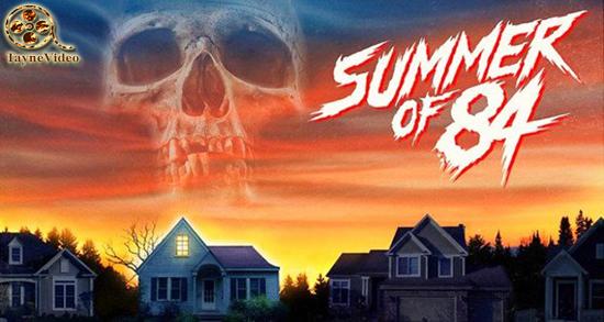 دانلود فیلم تابستان 84 - summer of 84 2018