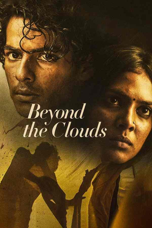 فیلم Beyond the Clouds 2018