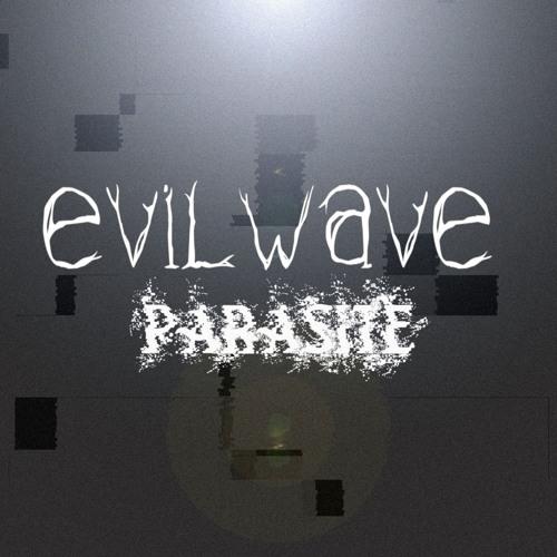 دانلود اهنگ Evilwave به نام Parasite