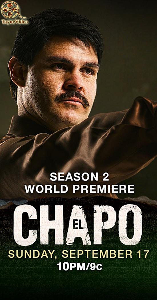 دانلود سریال ال چاپو - El Chapo فصل دوم