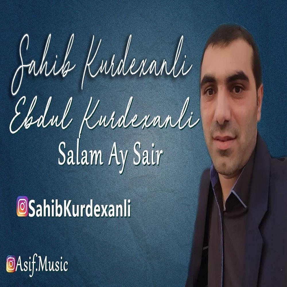 http://s9.picofile.com/file/8335609592/27Sahib_Kurdexanli_Ebdul_Kurdexanli_Salam_Ay_Sair.jpg