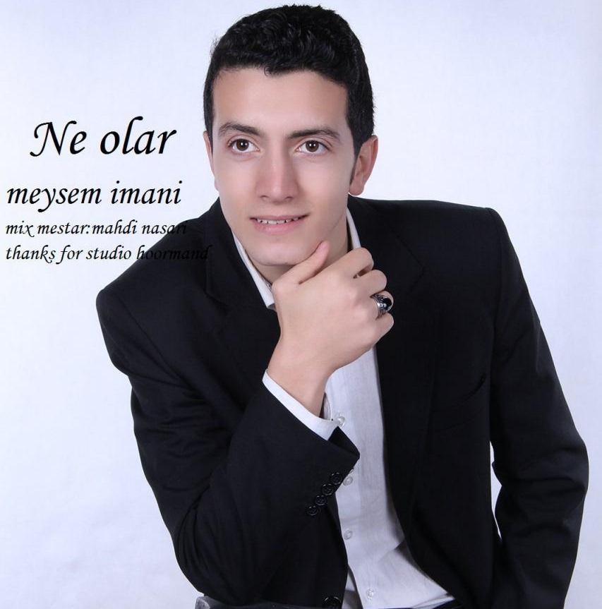 http://s9.picofile.com/file/8337362100/07Meysam_Imani_Ne_Olar.jpg