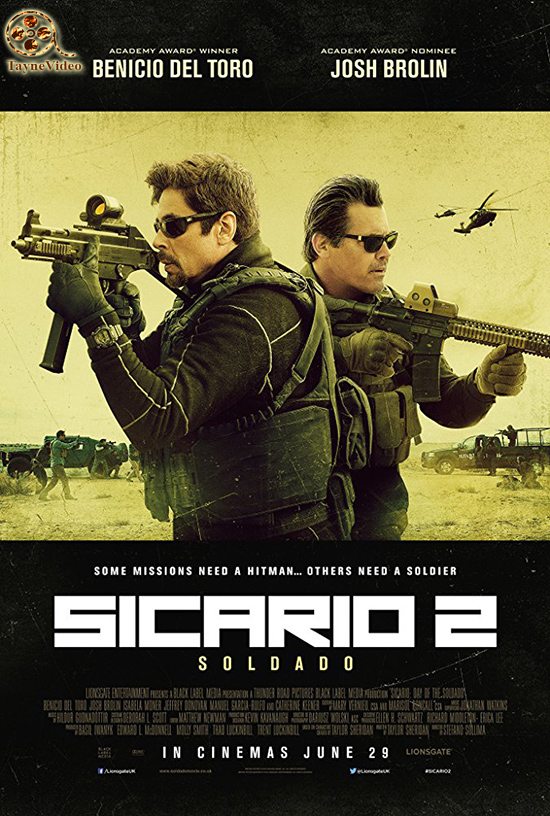 دانلود فیلم Sicario Day of the Soldado 2018 - سیکاریو 2