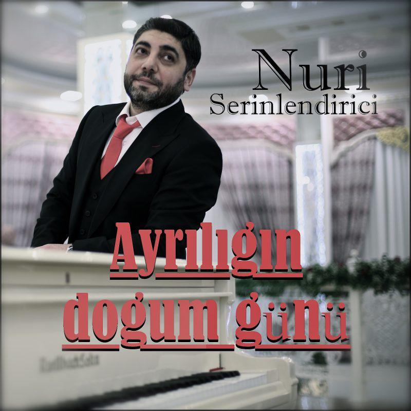 http://s9.picofile.com/file/8338716192/23Nuri_Serinlendirici_Ayriligin_Dogum_Gunu.jpg