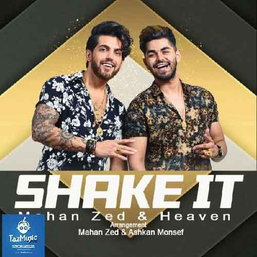 دانلود آهنگ جدید ماهان زد به نام Shake it