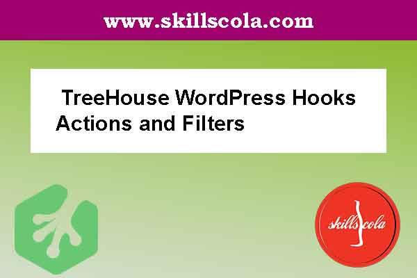 TreeHouse WordPress Hooks
