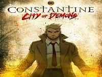 دانلود انیمیشن کنستانتین : شهر شیاطین - Constantine: City of Demons 2018