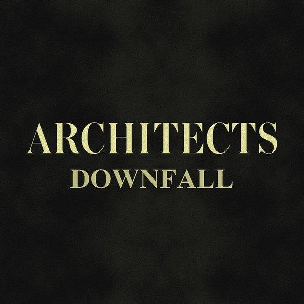 دانلود اهنگ Architects به نام Downfall