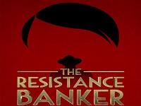 دانلود فیلم بانکدار مبارز - The Resistance Banker 2018