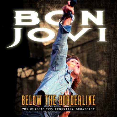 Download Below The Borderline Album By Bon Jovi