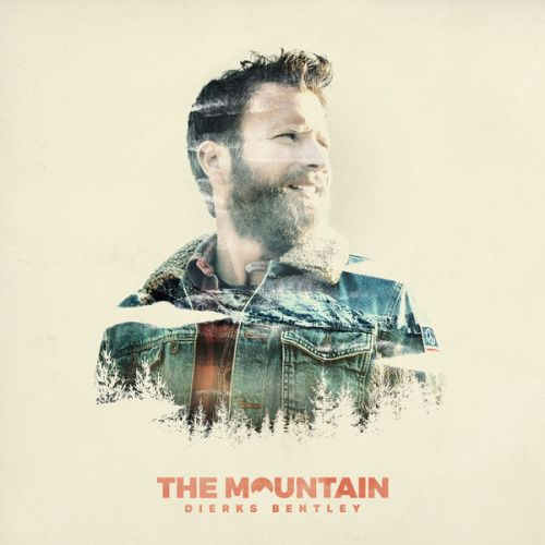 Free Download The Mountain Album By Dierks Bentley