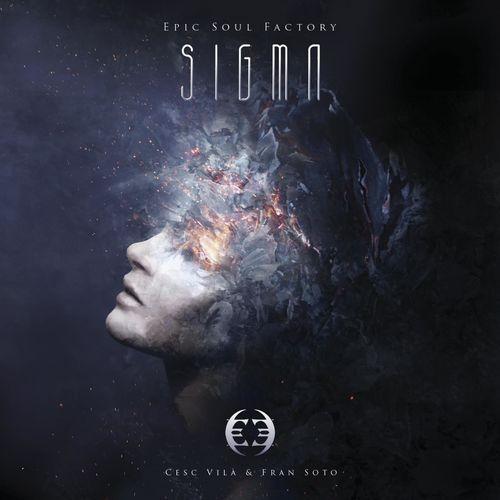 Free Download Epic Soul Factory, Cesc Vilà & Fran Soto Sigma Album (2015)