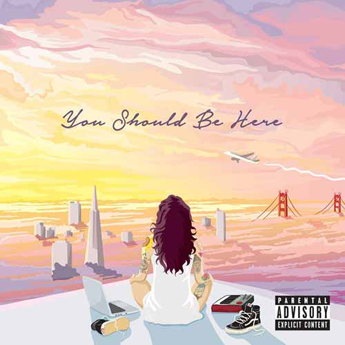 Download You Should Be Here Album By Kehlani