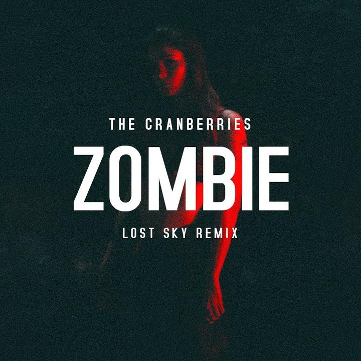 دانلود رمیکس اهنگ The Cranberries - Zombie از Lost Sky