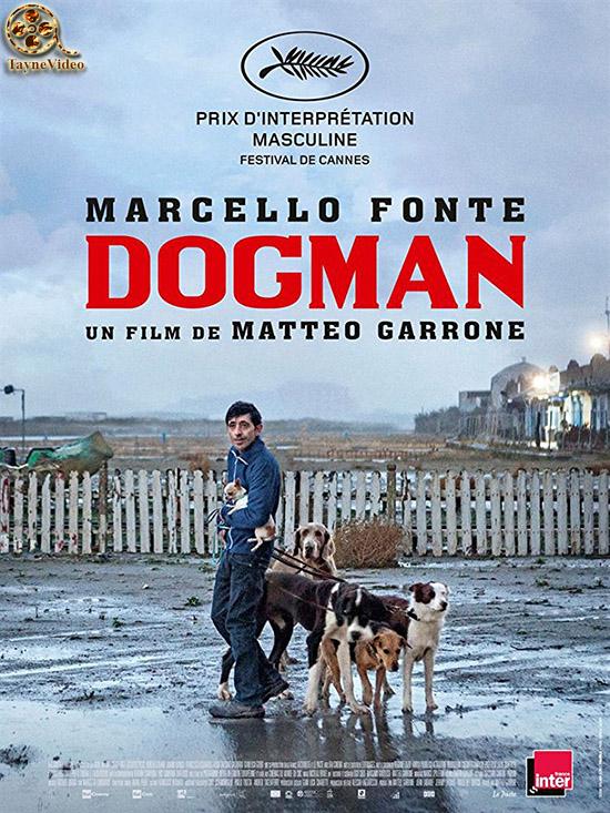 دانلود فیلم مرد سگی - dogman 2018