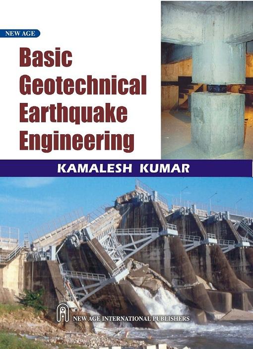 دانلود رایگان کتاب مبانی ژئوتکنیک لرزه ای از کامالش کومار Basic Geotechnical Earthquake Engineering - Kamalesh Kumar