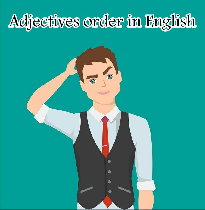 Adjectives order in English