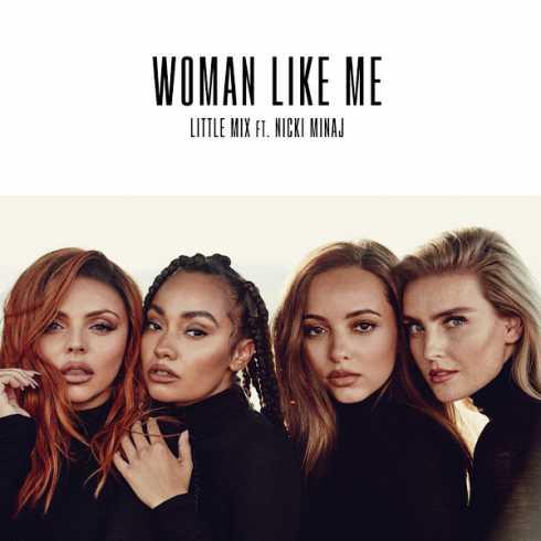 دانلود آهنگ جدید Little Mix feat. Nicki Minaj به نام Woman Like Me