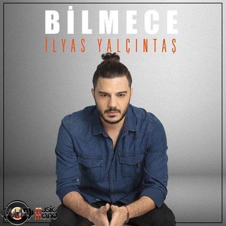 دانلود آهنگ جدید الیاس یالچینتاش به نام Bilmece