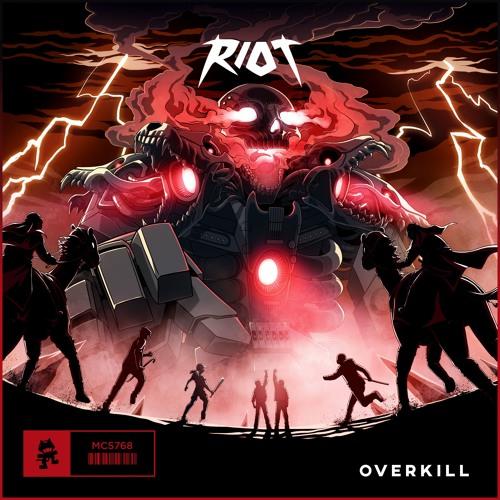 دانلود اهنگ RIOT به نام Overkill