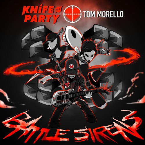 دانلود اهنگ Knife Party & Tom Morello به نام Battle Sirens
