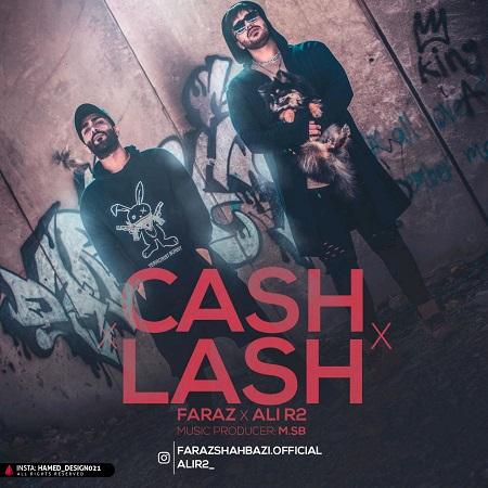 دانلود آهنگ Faraz Ft. Ali R2 – Lash Cash