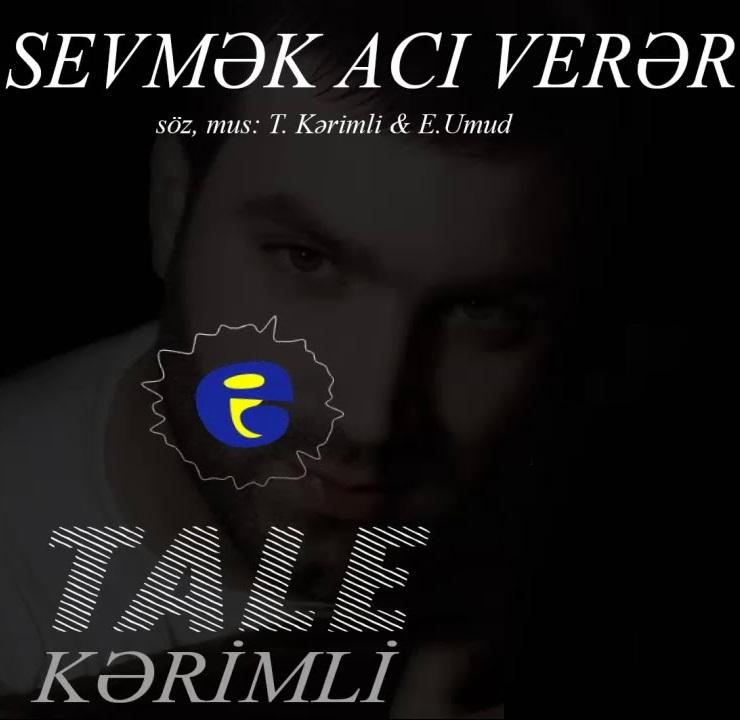 http://s9.picofile.com/file/8346349068/27Tale_Kerimli_Sevmek_Aci_Verer.jpg