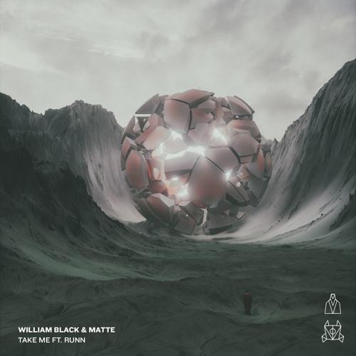 دانلود اهنگ William Black & Matte به نام Take Me