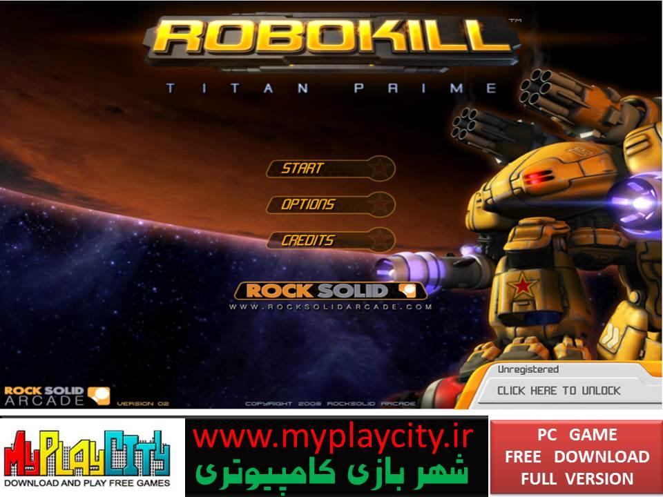 دانلود بازی Robokill Titan Prime برای کامپیوتر