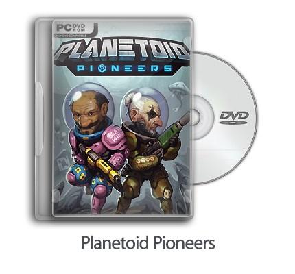 دانلود Planetoid Pioneers - بازی سفر به سیاره بیگانه