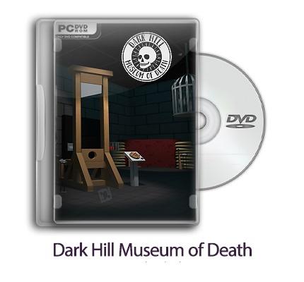 دانلود Dark Hill Museum of Death - بازی موزه مرگ