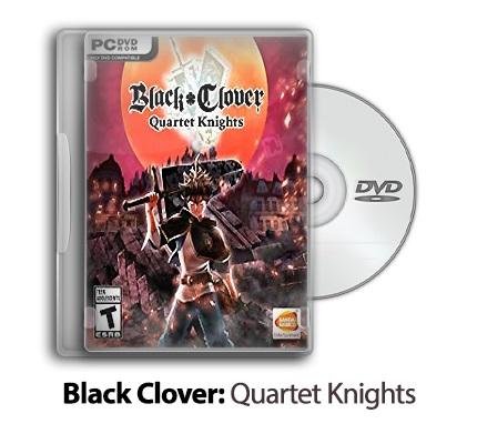 دانلود Black Clover: Quartet Knights - بازی شبدر سیاه: شوالیه های چهار قلو