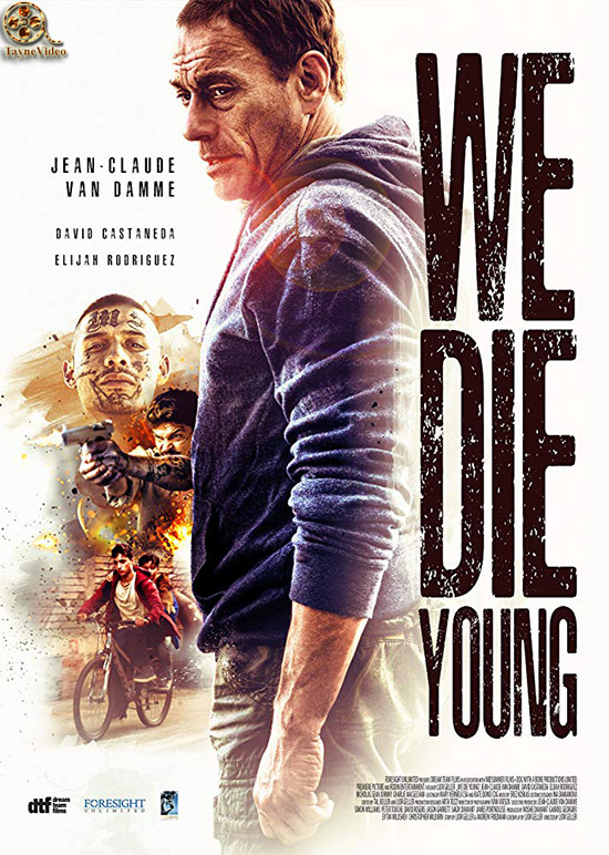 دانلود فیلم ما جوان می میریم - We Die Young 2019
