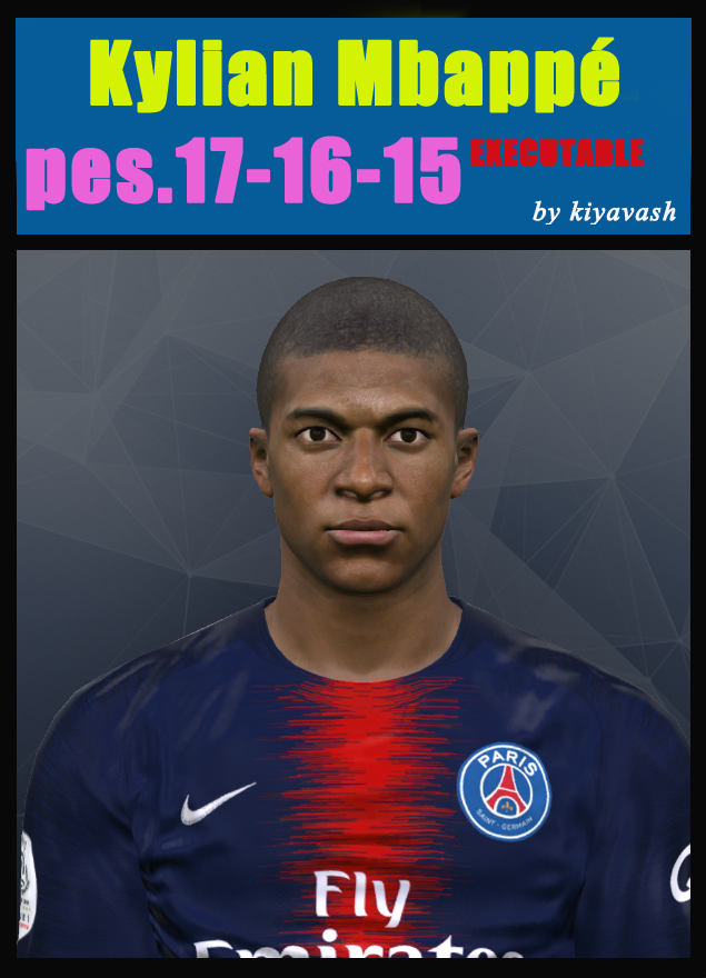 PES 17-16-15   FACE Kylian Mbappé