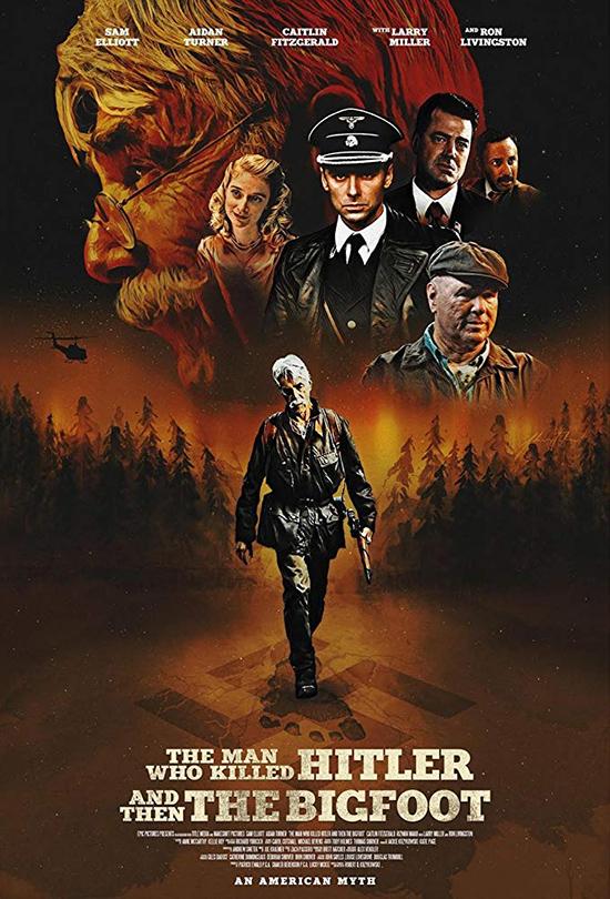 دانلود فیلم مردی که هیتلر و سپس پاگنده را کشت - The Man Who Killed Hitler and Then the Bigfoot 2018