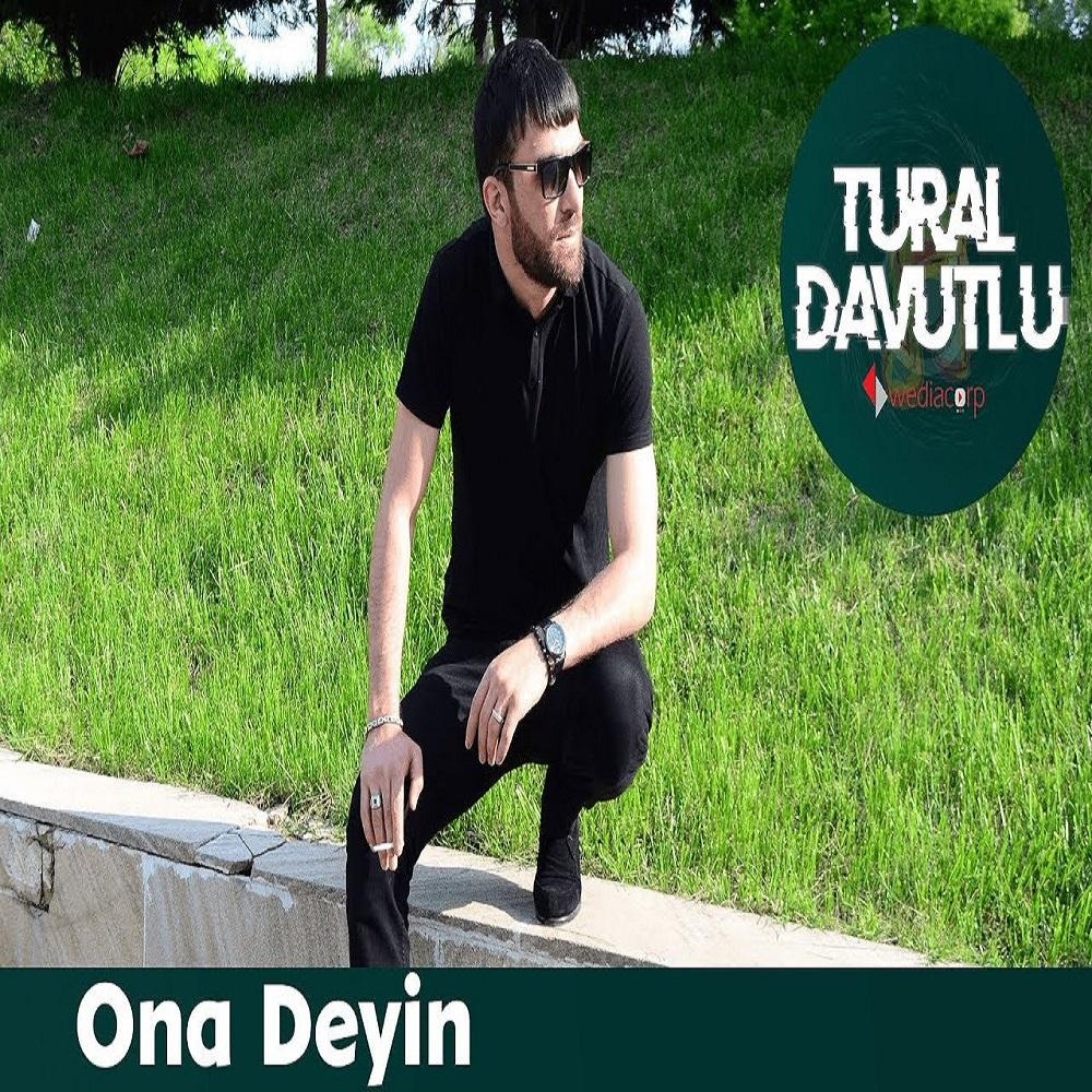 http://s9.picofile.com/file/8355891642/28Tural_Davutlu_Ona_Deyin.jpg