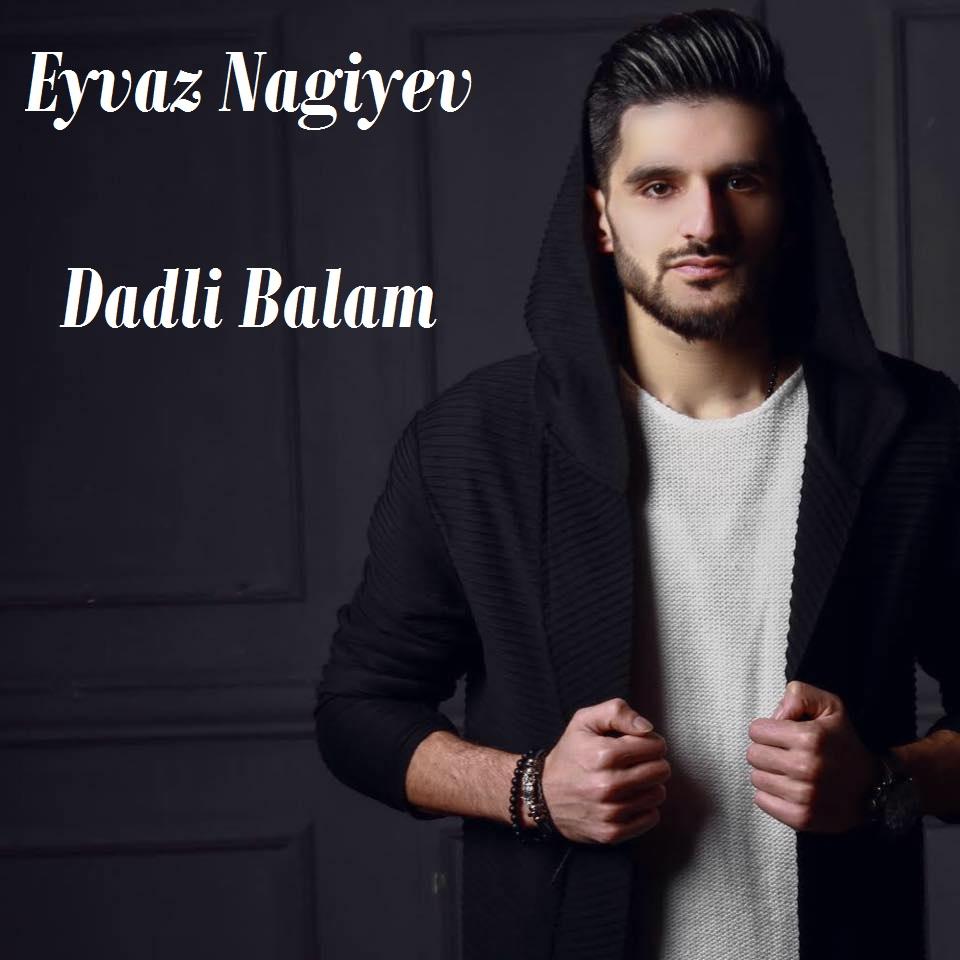 http://s9.picofile.com/file/8355935268/13Eyvaz_Nagiyev_Dadli_Balam.jpg