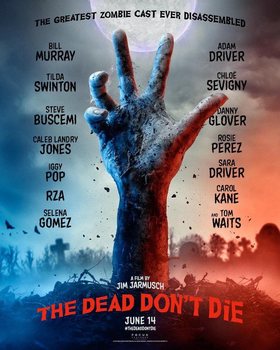اولین تریلر فیلم جدید The Dead Don't Die منتشر شد + تاریخ انتشار + ارسالی های سلنا به اینستاگرام