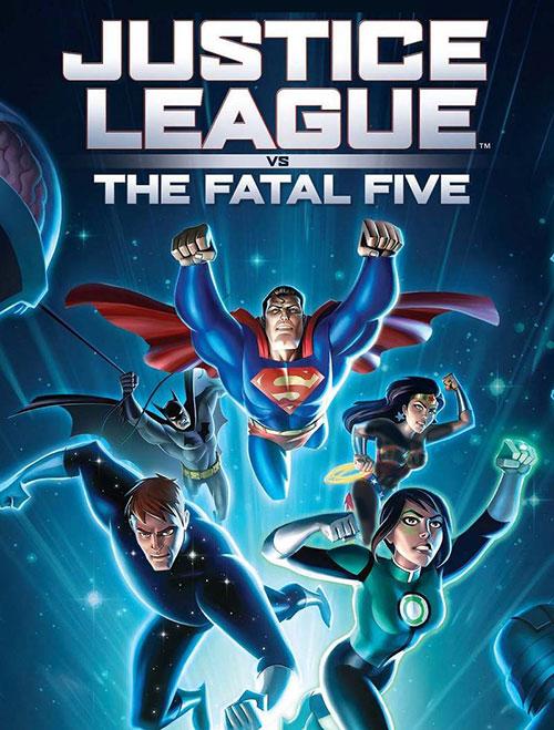 دانلود انیمیشن لیگ عدالت علیه فتال فایو Justice League vs the Fatal Five 2019
