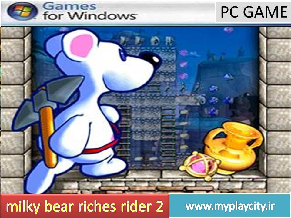 دانلود بازی milky bear riches rider 2 برای کامپیوتر