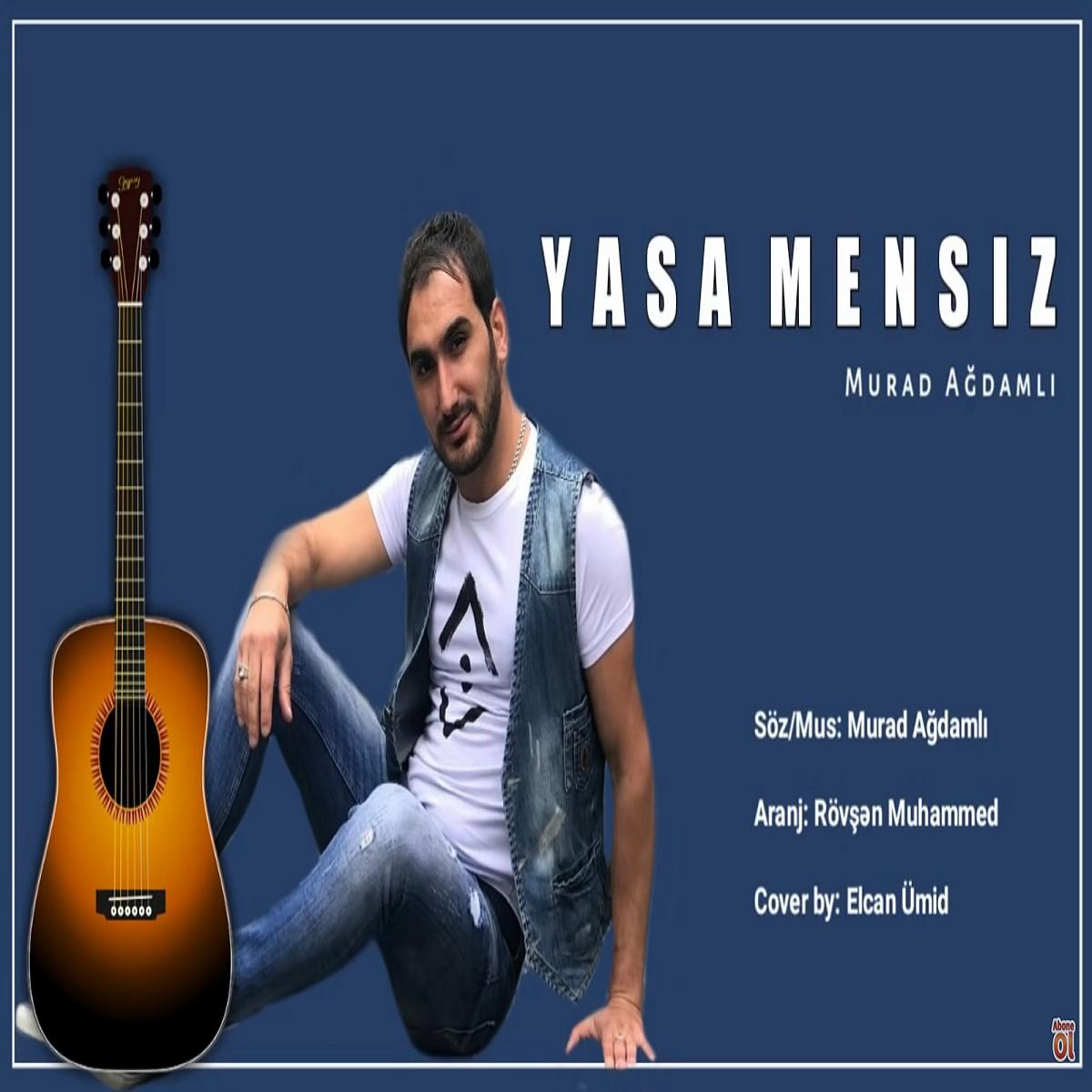 http://s9.picofile.com/file/8367453750/18Murad_Agdamli_Yasa_Mensiz.jpg