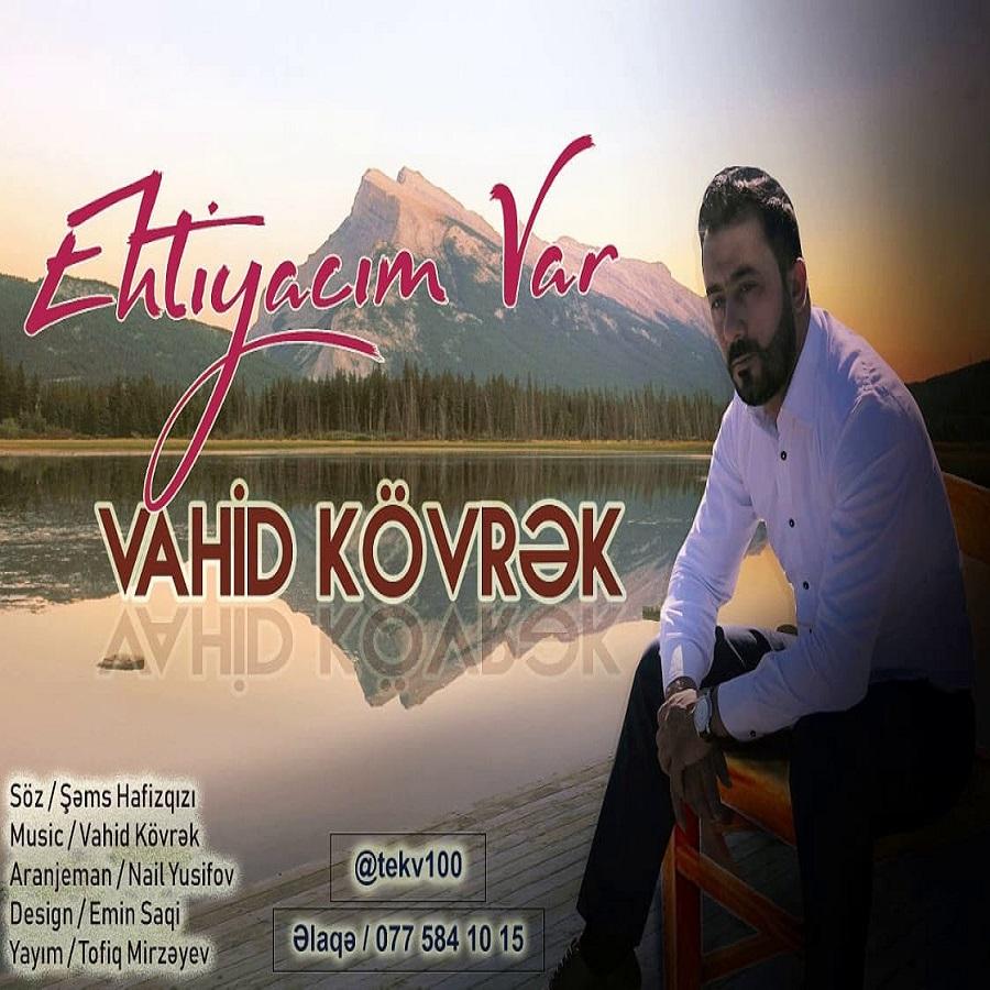 http://s9.picofile.com/file/8368261692/26Vahid_Kovrek_Ehtiyacim_Var.jpg