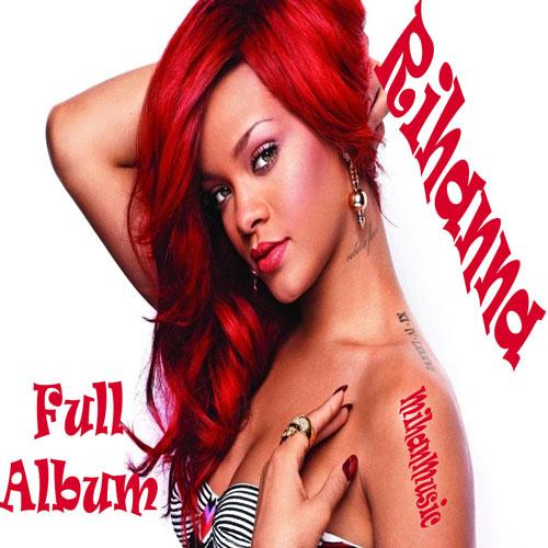 Free Download Rihanna Full Album